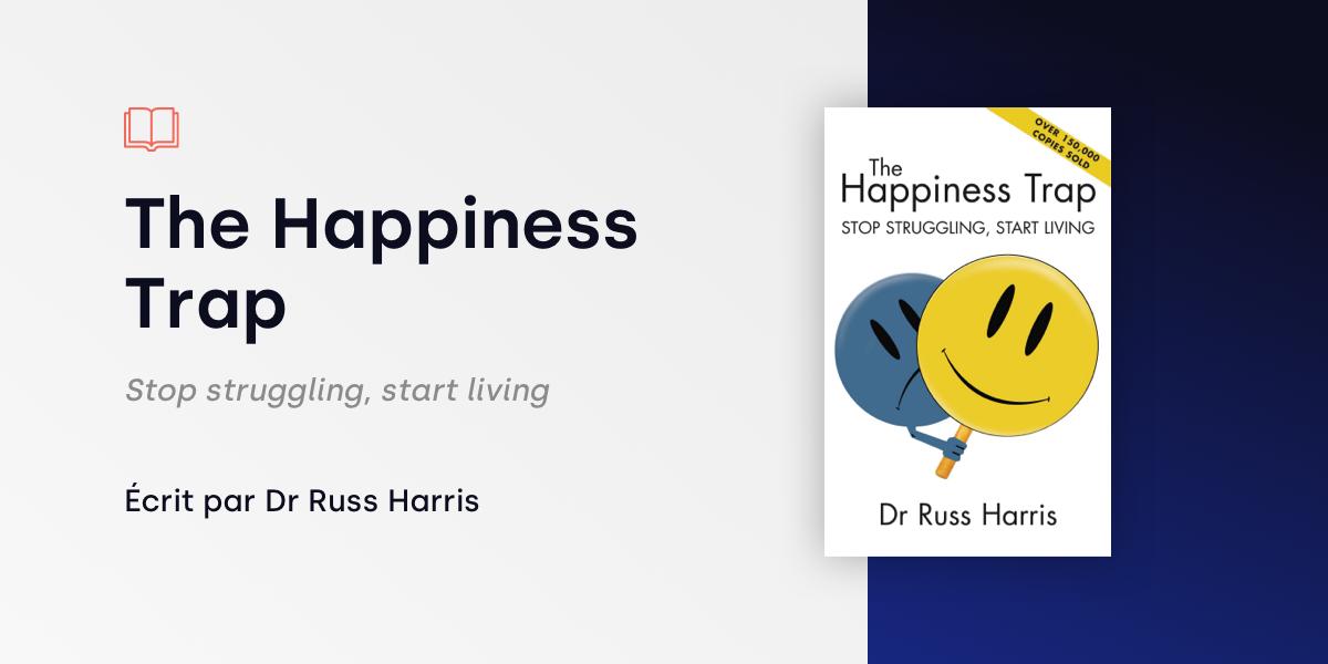 Livre du mois the happiness trap