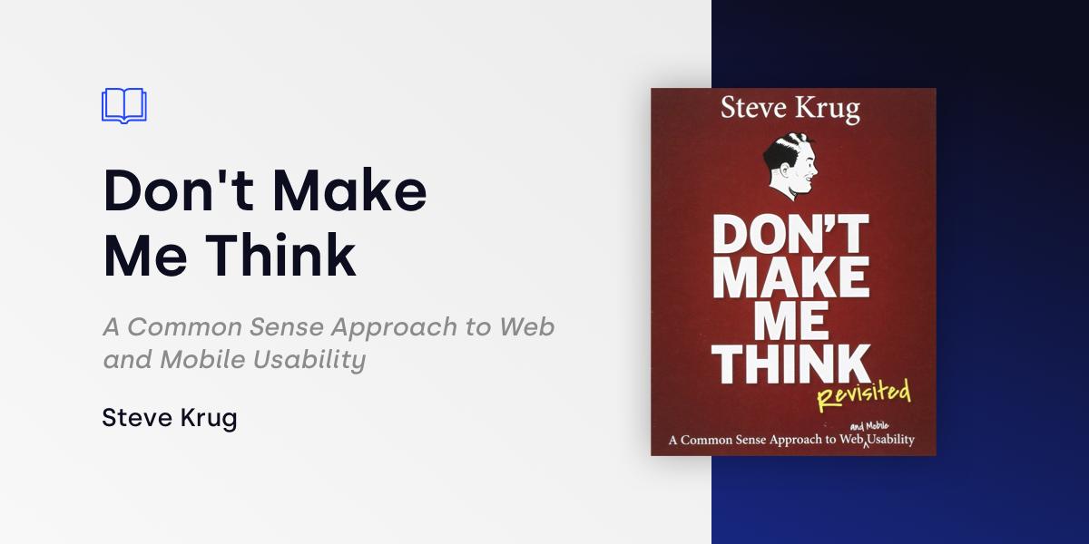 Don't Make Me Think Steve Krug